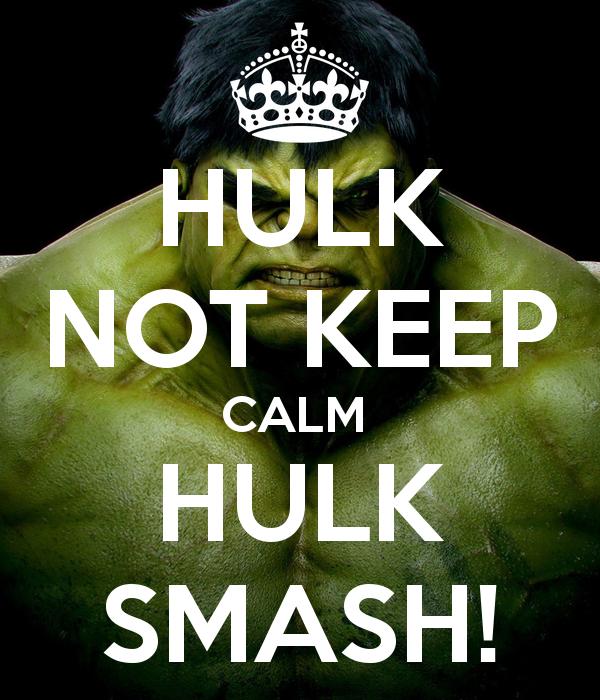 hulk-not-keep-calm-hulk-smash